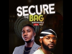 "Video: Martinsfeelz – ""Secure the Bag"" ft. Falz"